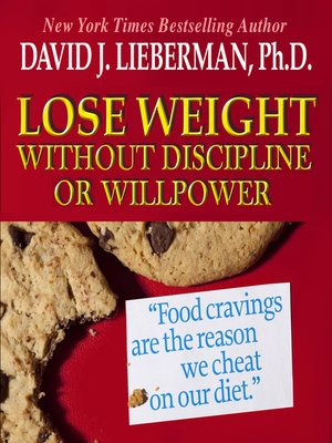 cover image of Lose Weight without Discipline or Willpower