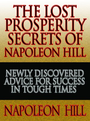 cover image of The Lost Prosperity Secrets of Napoleon Hill