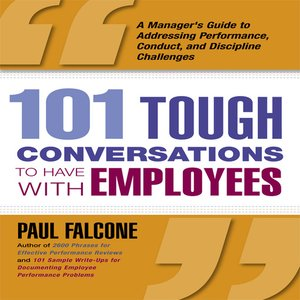 cover image of 101 Tough Conversations to Have With Employees