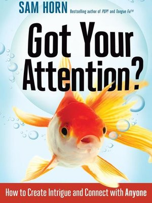 cover image of Got Your Attention?