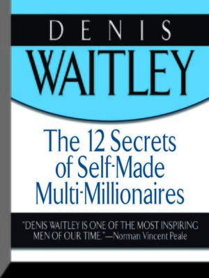cover image of The 12 Secrets Self-Made Multi-Millionaires