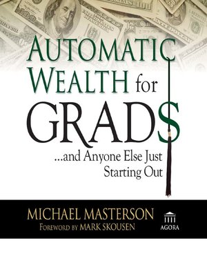 cover image of Automatic Wealth For Grads