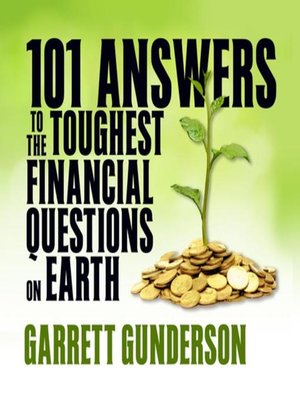 cover image of 101 Answers to the Toughest Financial Questions on Earth