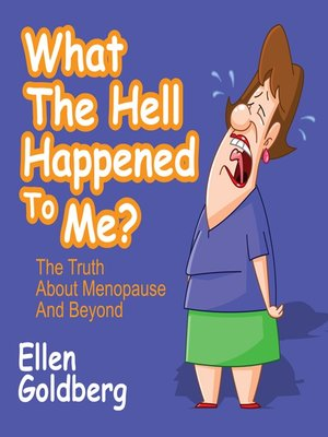 cover image of What the Hell Happened to Me?