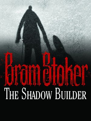 cover image of The Shadow Builder