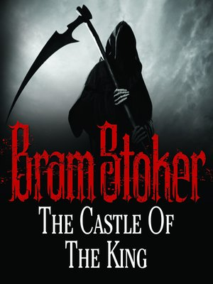 cover image of The Castle of the King