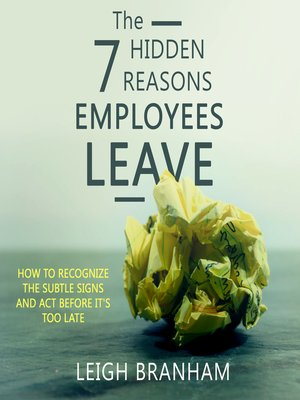 cover image of The 7 Hidden Reasons Employees Leave
