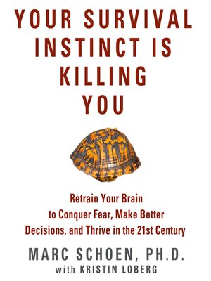 cover image of Your Survival Instinct Is Killing You