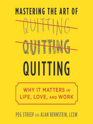 cover image of Mastering the Art of Quitting