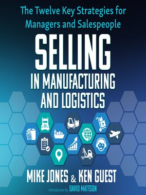 cover image of Selling in Manufacturing and Logistics