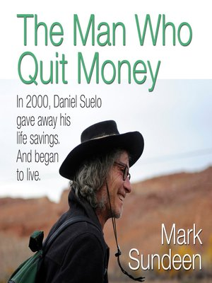 cover image of The Man Who Quit Money