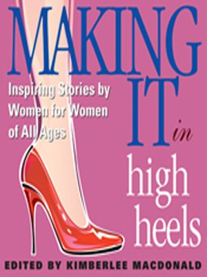 cover image of Making It in High Heels
