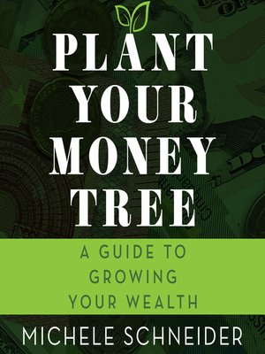 cover image of Plant Your Money Tree