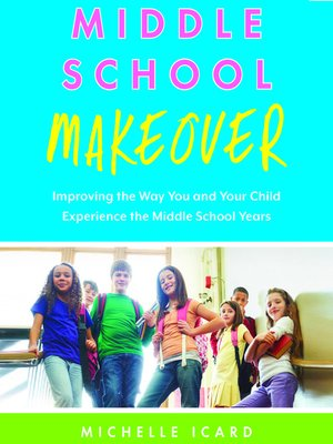 cover image of Middle School Makeover
