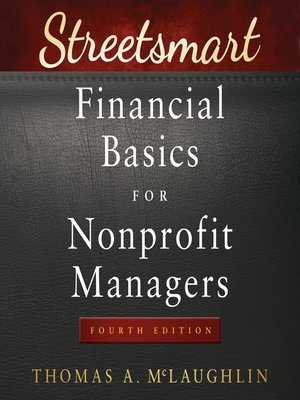 cover image of Streetsmart Financial Basics for Nonprofit Managers