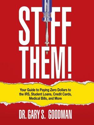 cover image of Stiff Them!