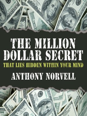 cover image of The Million Dollar Secret That Lies Hidden Within Your Mind
