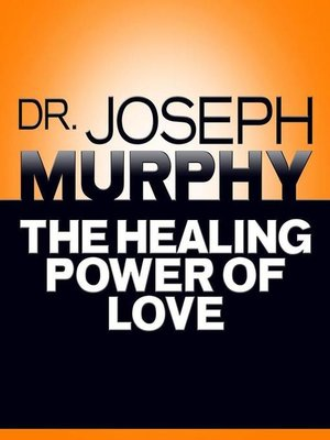 cover image of The Healing Power of Love