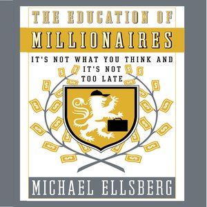 cover image of The Education of Millionaires