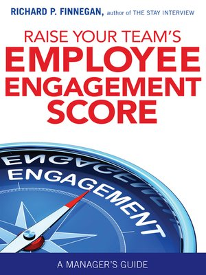 cover image of Raise Your Team's Employee Engagement Score