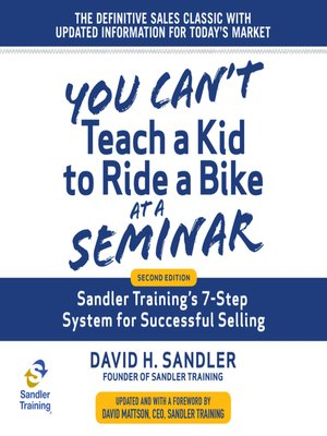 cover image of You Can't Teach a Kid to Ride a Bike at a Seminar