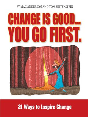 cover image of Change is Good, You Go First