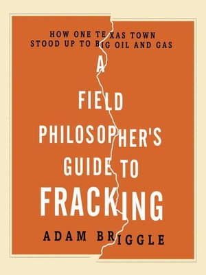 cover image of A Field Philosopher's Guide to Fracking