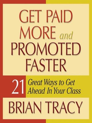 cover image of Get Paid More and Promoted Faster