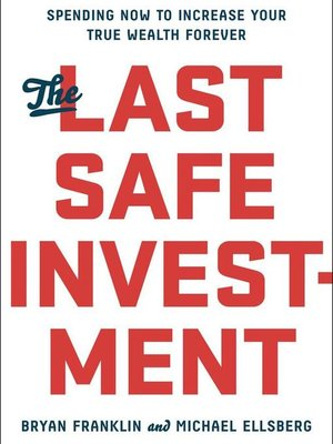 cover image of The Last Safe Investment