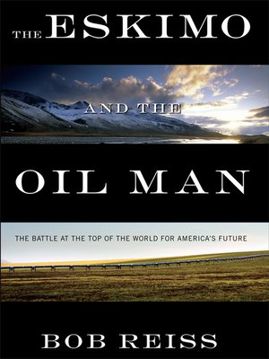 cover image of The Eskimo and the Oil Man