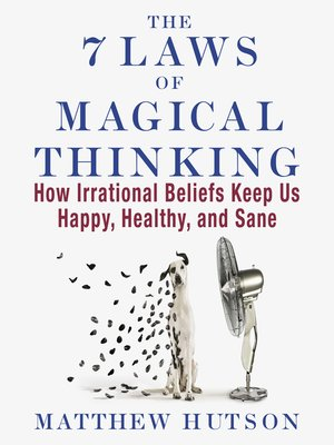 cover image of The 7 Laws of Magical Thinking