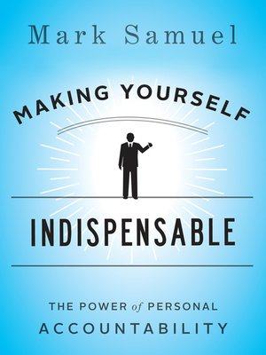 cover image of Making Yourself Indispensable