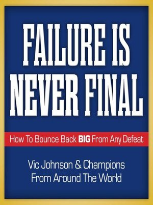cover image of Failure is Never Final