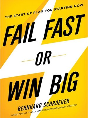 cover image of Fail Fast or Win Big