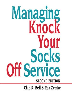 cover image of Managing Knock Your Socks Off Service
