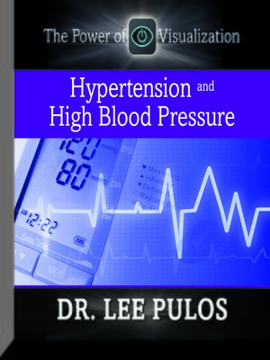 cover image of Hypertension and High Blood Pressure