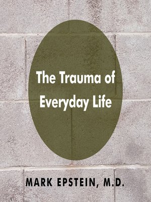 cover image of The Trauma Everyday Life