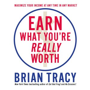 cover image of Earn What You're Really Worth