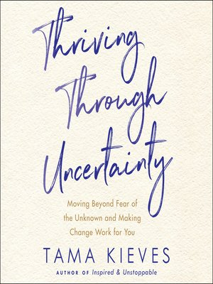 cover image of Thriving Through Uncertainty
