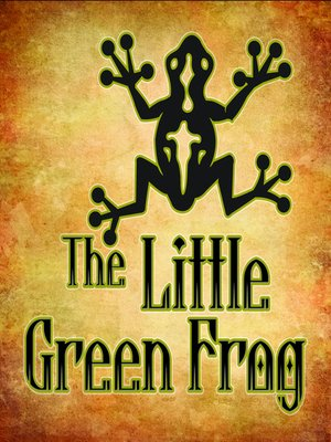 cover image of The Little Green Frog
