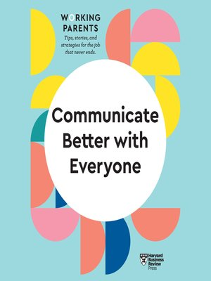 cover image of Communicate Better with Everyone
