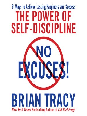 No Excuses By Brian Tracy Overdrive Rakuten Overdrive Ebooks