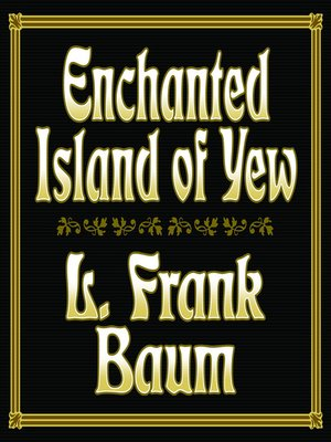 cover image of Enchanted Island of Yew