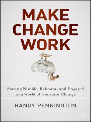 cover image of Make Change Work