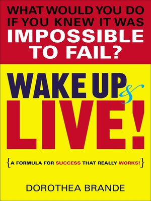 cover image of Wake Up and Live!