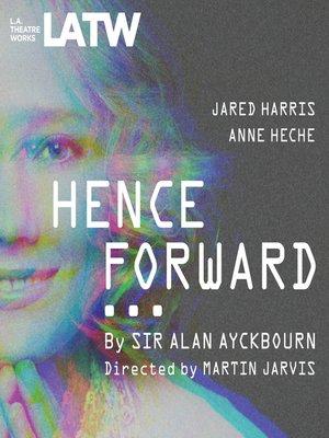 cover image of Henceforward…