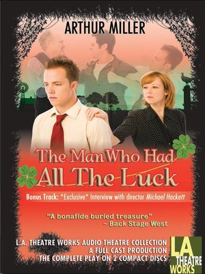 cover image of The Man Who Had All The Luck