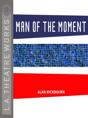 cover image of Man of the Moment