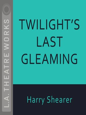 cover image of Twilight's Last Gleaming