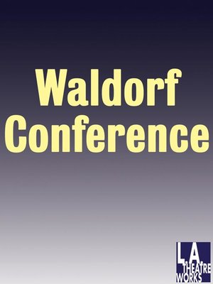 cover image of LATW Waldorf Conference